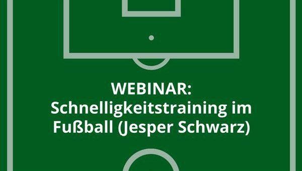Webinaraufzeichnung: Schnelligkeitstraining im Fußball
