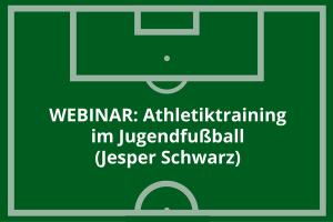 Webinarufzeichnung: Athletiktraining im Jugendfussball